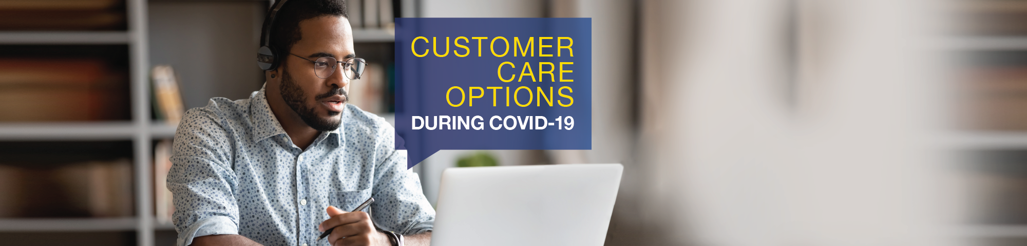Banner promoting customer care options during COVID-19